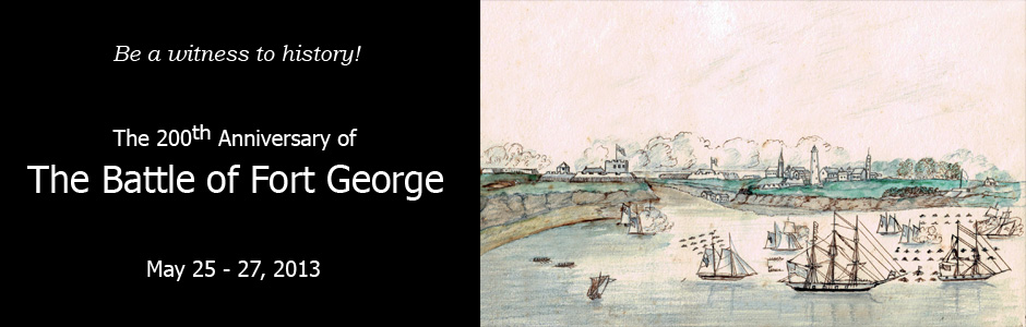 The 200th Anniversary of the Battle of Fort George
